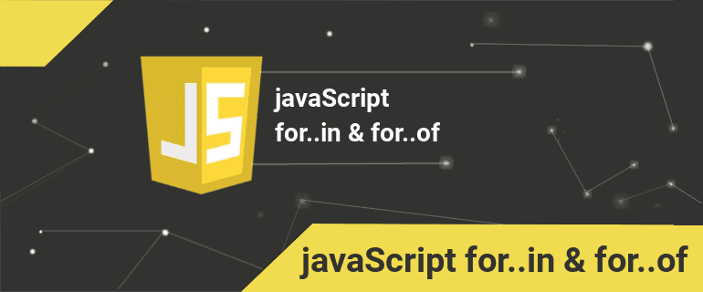 javaScript for..in ve for..of Döngü