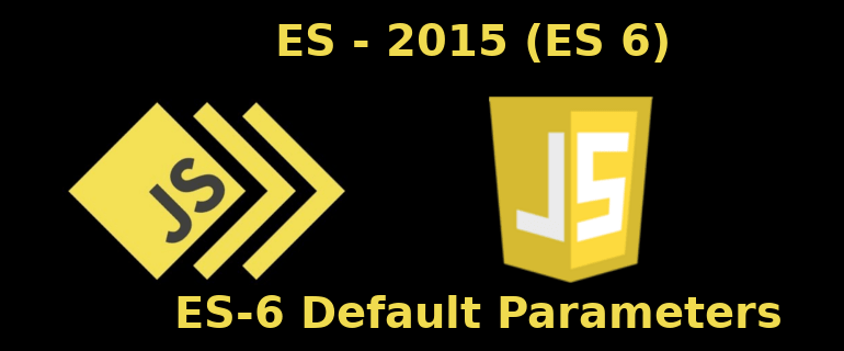 javascript ES-6 Default Parameters (Varsayılan Parametreler)